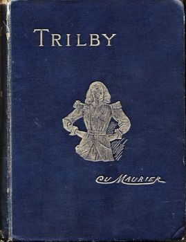 Front cover of George Du Maurier Trilby